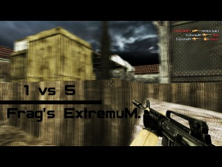 ExtremuM. vs mix (1vs5 ace m4a1) [WMM PRODUCTiON]